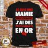 Official Je Suis Une Mamie Millionnaire J'ai Des Petits Enfants Enor Hearts Shirt- Design By Proposetees.com