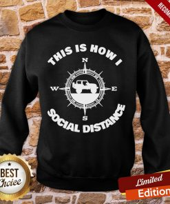 Official Social Distance Jeeping Off Road Sweatshirt- Design By Proposetees.com