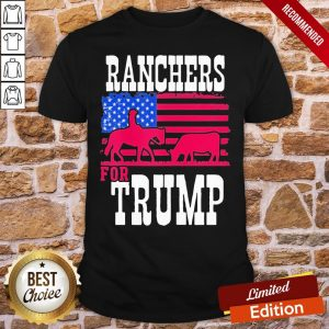 Premium Ranchers For Trump American Flag Shirt- Design By Proposetees.com