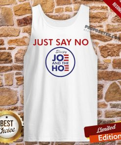 Say No To Joe And The Hoe Tank-Top- Design By Proposetees.com