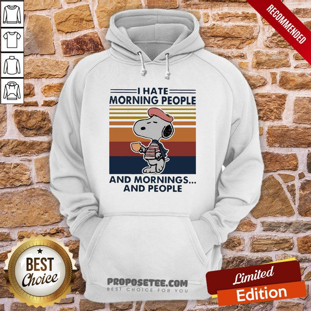 Snoopy I Hate Morning People And Mornings And People Vintage Hoodie- Design By Proposetees.com