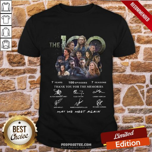 The 100 7 Years 100 Episodes 7 Season Thank You For The Memories Signatures Shirt- Design By Proposetees.com