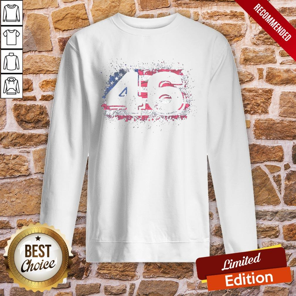 Awesome Biden 46 Elected Celebrate Joe Biden 46th President 2020 Sweatshirt- Design By Proposetees.com
