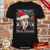 Awesome Joey Doesn't Share Presents Ugly Christmas Shirt- Design By Proposetees.com