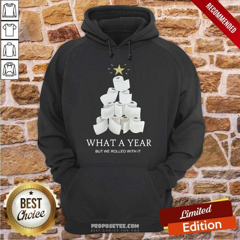 What A Year But We Rolled With It Toilet Paper Christmas Tree Sweater Hoodie-Design By Proposetees.com