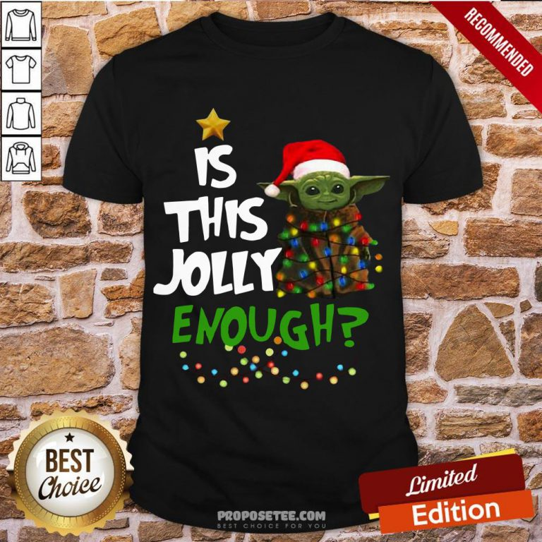 Awesome Yoda Is This Jolly Enough Shirt-Design By Proposetees.com