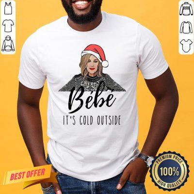 Funny Bébé It's Cold Outside Christmas Shirt- Design By Proposetees.com
