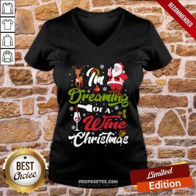 Funny I'm Dreaming Of A Wine Christmas 2020 V-neck- Design By Proposetees.com