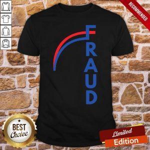 Funny Joe Biden Fraud Shirt- Design By Proposetees.com