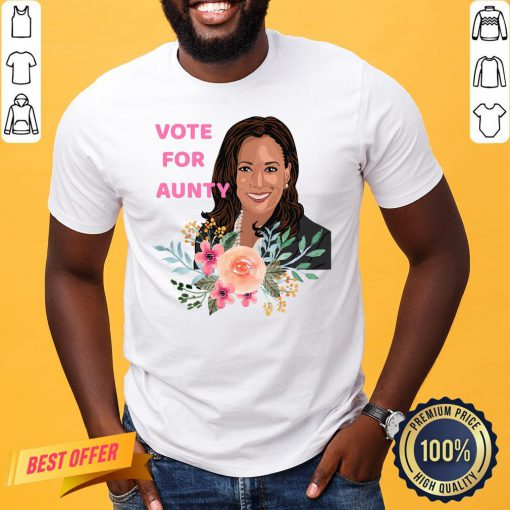 Funny Kamala Harris Vote For Aunty Flowers Shirt- Design By Proposetees.com