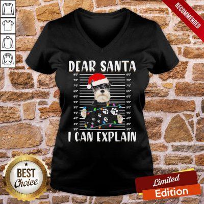 Funny Schnauzer Santa Dear Santa I Can Explain Light Christmas V-neck- Design By Proposetees.com