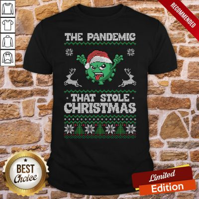 Funny The Pandemic That Stole Christmas Hat Santa Shirt- Design By Proposetees.com