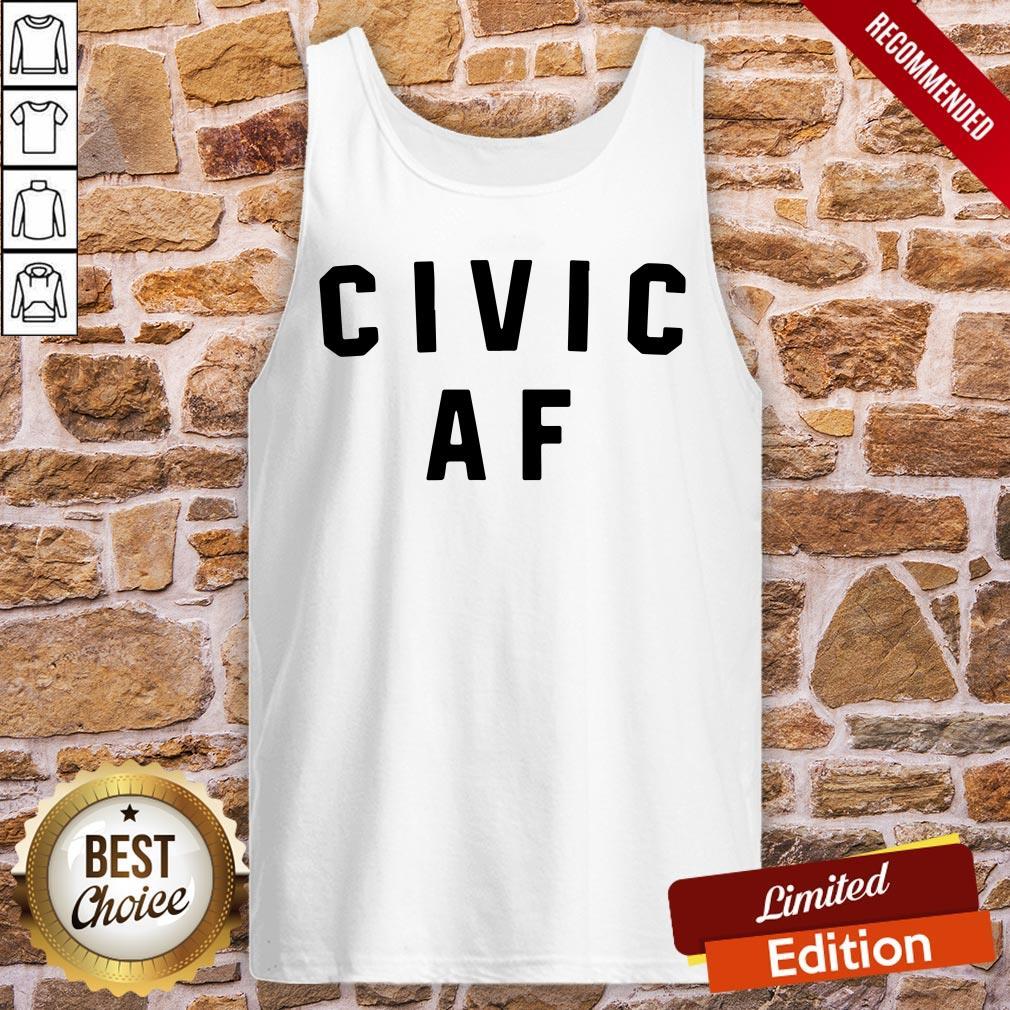 Good Civic AF 2020 Tank-Top- Design By Proposetees.com