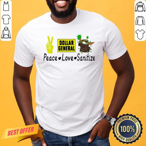 Good Dollar General Peace Love Sanitize Shirt- Design By Proposetees.com