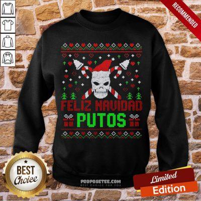 Good Feliz Navidad Putos Skull Ugly Christmas Sweater Sweatshirt-Design By Proposetees.com