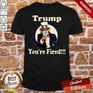 Good Trump You're Fired Biden Won Trump Lost 2021 Tee Shirt- Design By Proposetees.com