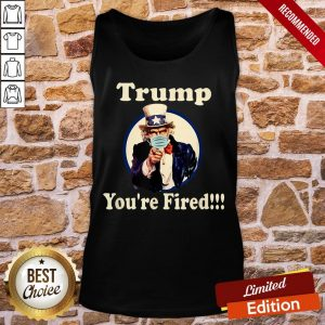 Good Trump You're Fired Biden Won Trump Lost 2021 Tee Tank-Top- Design By Proposetees.com