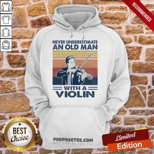 Hot Never Underestimate An Old Man With A Violin Vintage Hoodie-Design By Proposetees.com