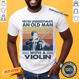 Hot Never Underestimate An Old Man With A Violin Vintage Shirt-Design By Proposetees.com