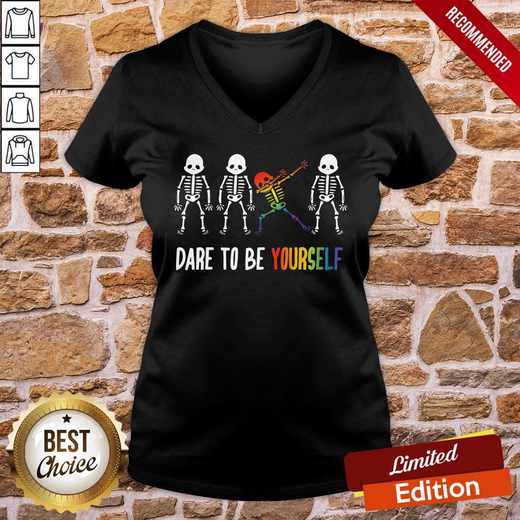 Nice Cool Skeleton Dare To Be Yourself V-neck- Design By Proposetees.com