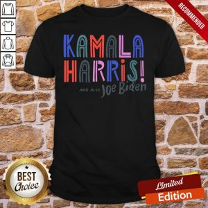 Nice Kamala Harris And Also Joe Biden Yard Sign Shirt- Design By Proposetees.com
