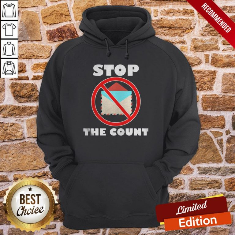 Official Stop The Count President Donald Trump Supporters Hoodie- Design By Proposetees.com