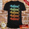 Top Vote Vote Vote 2020 Shirt- Design By Proposetees.com