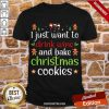 Original I Just Want To Drink Wine And Bake Christmas Cookies Shirt-Design By Proposetees.com