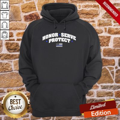 Perfect Honor Serve Protect American Flag Hoodie- Design By Proposetees.com