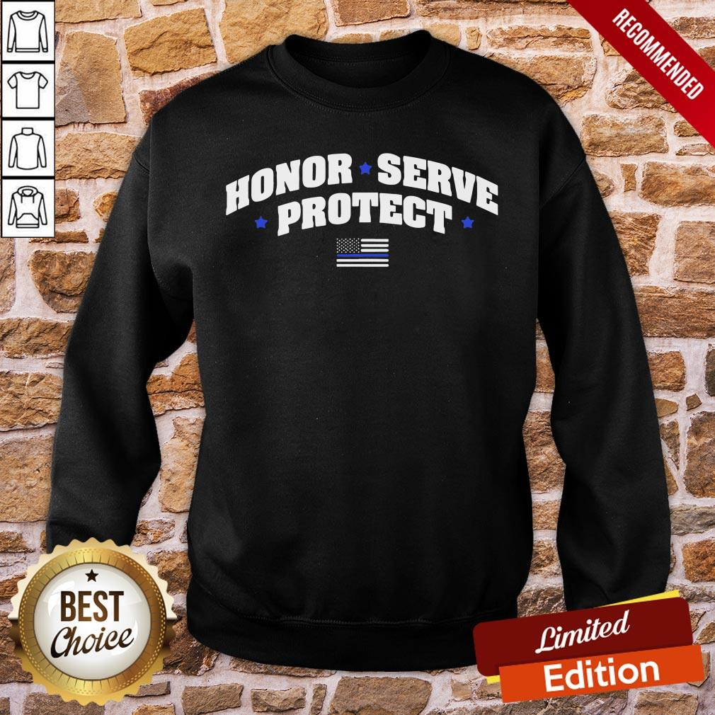 Perfect Honor Serve Protect American Flag Sweatshirt- Design By Proposetees.com