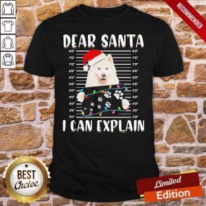 Perfect Japanese Santa Spitz Dear Santa I Can Explain Light Christmas Shirt- Design By Proposetees.com