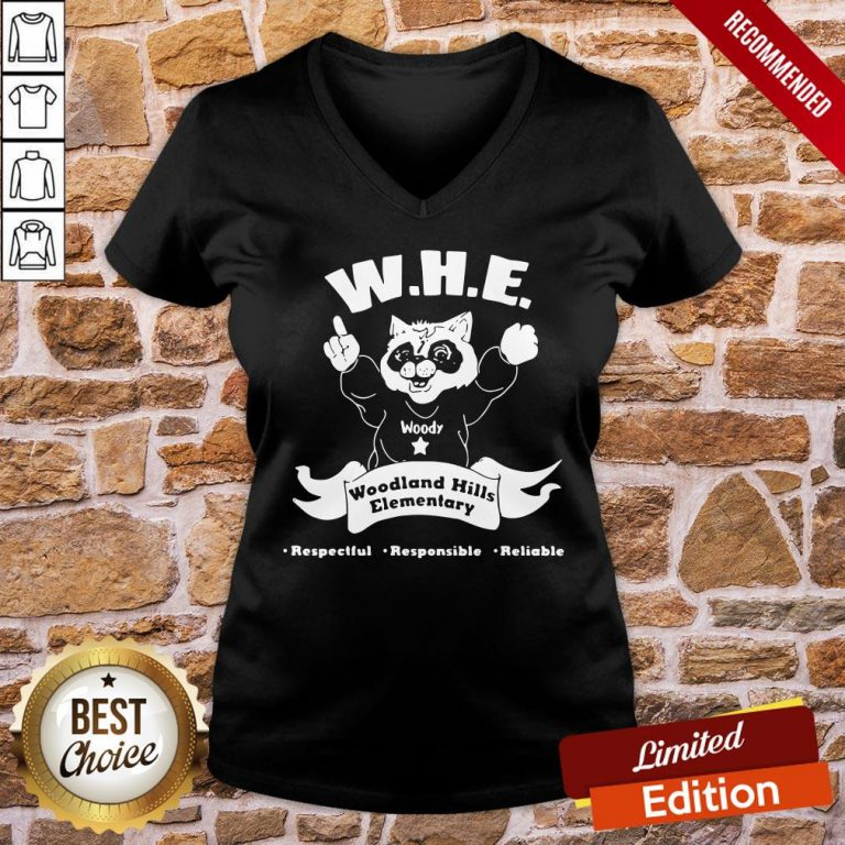 Perfect Woody Whe Woodland Hills Elementary Respectful Responsible Reliable V-neck- Design By Proposetees.com