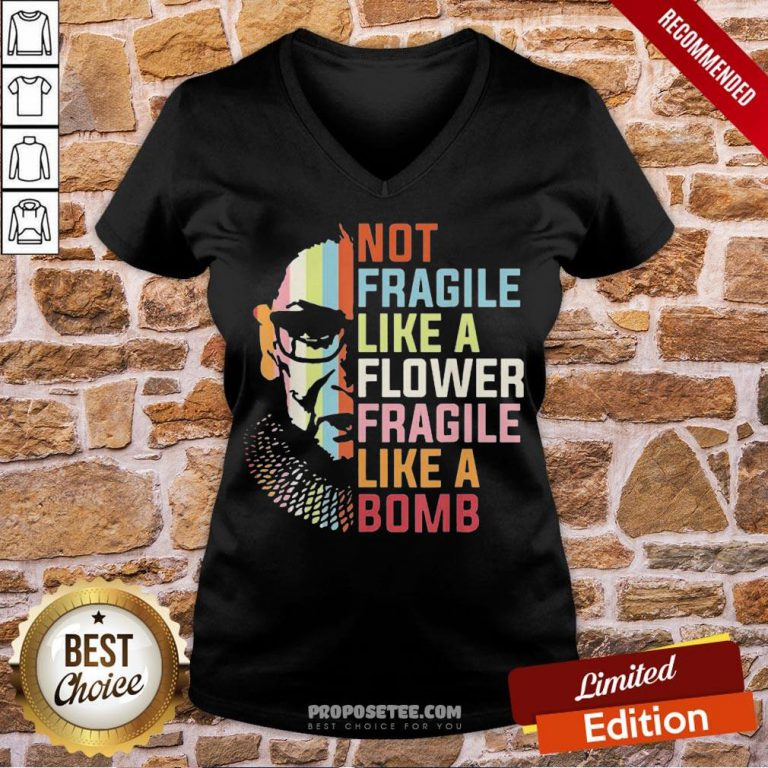 Top Not Fragile Like A Flower But A Bomb Ruth Bader Rbg Feminist V-neck-Design By Proposetees.com
