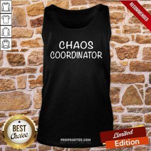 Chaos Coordinator Parenting Teacher Tank Top-Design By Proposetees.com