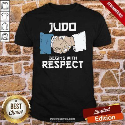Judo Begins With Respect Shirt-Design By Proposetees.com