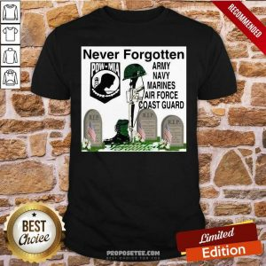 Never Forgotten Army Navy Marines Airforce Coast Guard Shirt-Design By Proposetees.com
