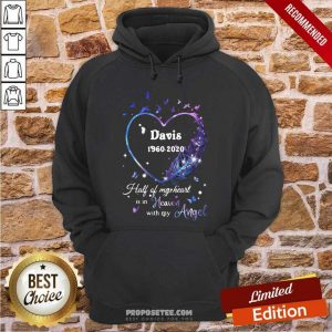 Davis 1960 2020 Half Of My Heart Is In Heaven With My Angel Hoodie-Design By Proposetees.com
