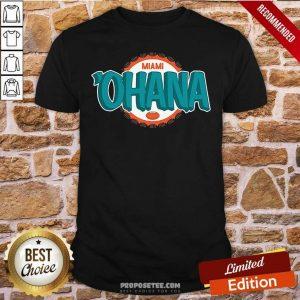 Miami Ohana Shirt-Design By Proposetees.com