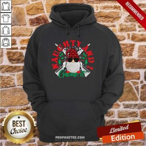 Naughty And I Gnome It Merry Christmas Hoodie-Design By Proposetees.com