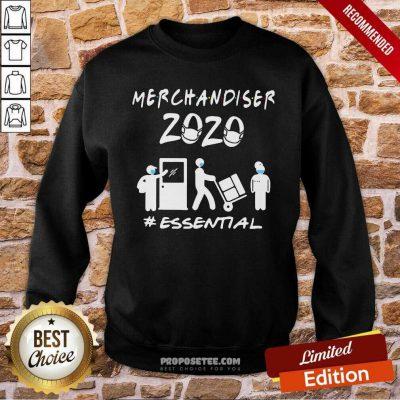 Merchandiser 2020 Essential Coronavirus Sweatshirt-Design By Proposetees.com