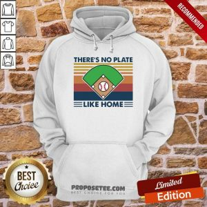 Vintage Retro There's No Plate Like Home Baseball Hoodie-Design By Proposetees.com