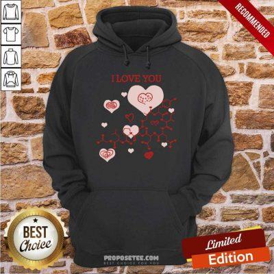 I Love You Oxytocin Hormone Hoodie-Design By Proposetees.com