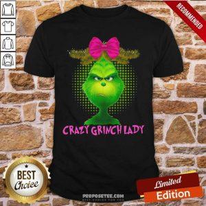Crazy Grinch Lady Shirt-Design By Proposetees.com