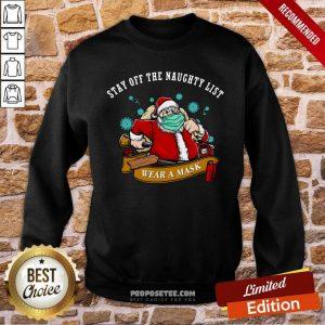 Santa Stay Off The Naughty List Christmas Sweatshirt-Design By Proposetees.com
