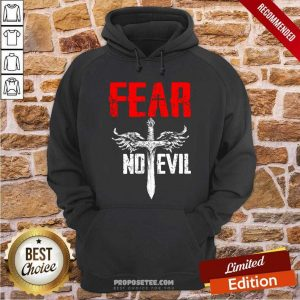 Fear No Evil Hoodie-Design By Proposetees.com