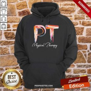 Pt Physical Therapy Hoodie-Design By Proposetees.com
