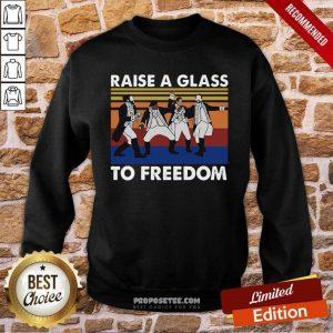 Hamilton Raise A Glass To Freedom Vintage Sweatshirt-DESIGN BY PROPOSETEES.COM