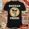 Kenya Kenyan Pride Shirt-Design By Proposetees.com