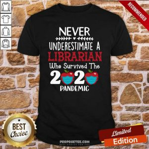 Apple Never Underestimate A Librarian Who Survived 2020 Pandemic Shirt - Design by proposetees.com