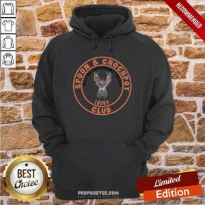 Awesome Spoon And Crockpot Hilling Tomorrows Trophy Today Club Hoodie - Design by proposetees.com